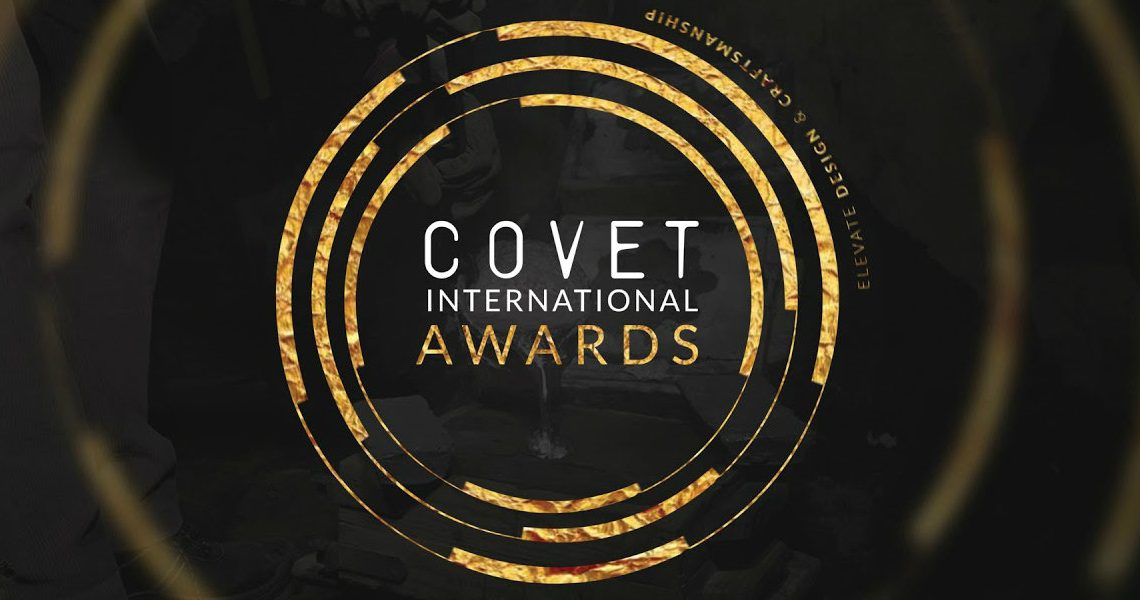 Covet International Awards Came to Elevate Design and Craftsmanship